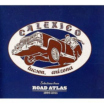 Calexico - Selections From Road Atlas 1998-2011 [CD] USA import