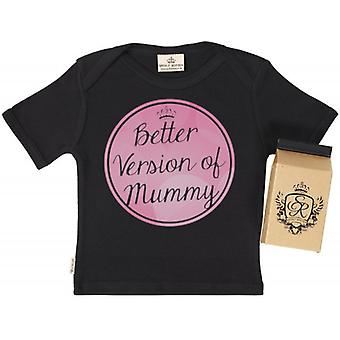 Spoilt Rotten Better Version Of Mummy Babys T-Shirt 100% Organic In Milk Carton
