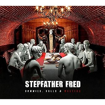 Stepfather Fred - Dummies Dolls & Masters [CD] USA import