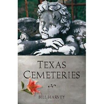 Cemitérios de Texas - os descansando lugares dos famosos - infame - e só
