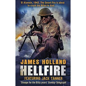 Hellfire by James Holland - 9780552773997 Book