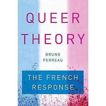 Queer Theorie - der französischen Antwort von Bruno Perreau - 9781503600447 Bo