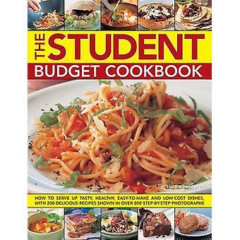 Der Student Budget Kochbuch - wie servieren, lecker - gesund - einfach-t