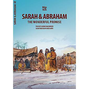 La meravigliosa promessa - la storia di Sara e Abramo di Carine Macke