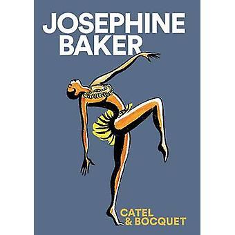 Josephine Baker by Jose-Luis Bocquet - Catel Muller - 9781910593295 B