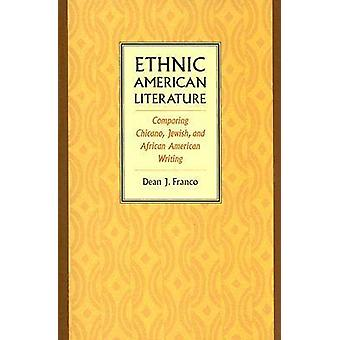 Ethnic American Literature - Comparing Chicano - Jewish - and African