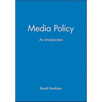 Media Policy - An Introduction by David Hutchison - 9780631204343 Book