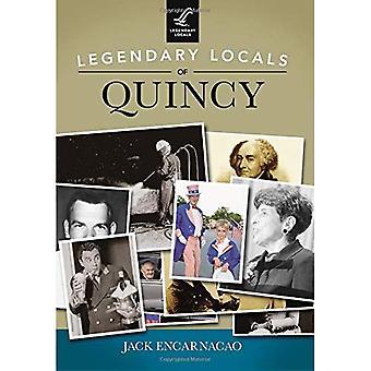 Legendary Locals of Quincy