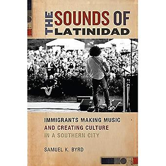 Die Klänge der Latinidad: Einwanderer machen Musik und Kultur zu schaffen, in einer südlichen Stadt (soziale Transformationen...