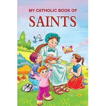 Mon livre catholique des Saints