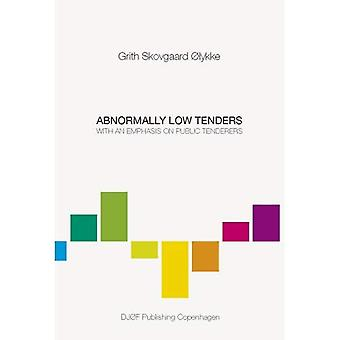 Abnormally Low Tenders: With an Emphasis on Public Tenderers