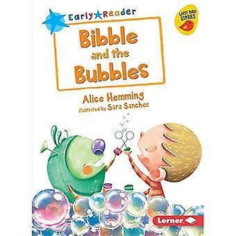 Bibble och bubblor (Early Bird läsare--blå (Early Bird Stories (Tm)))