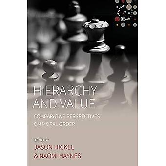Hierarchy and Value: Comparative Perspectives on Moral Order (Studies in Social Analysis)