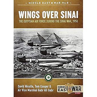 Vingar över Sinai: Det egyptiska flygvapnet under Sinai kriget 1956 (mellersta East@War)