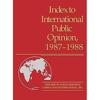 Index to International Public Opinion 19871988 by Hastings & Elizabeth