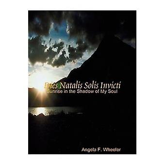 Dies Natalis Solis Invicti Wheeler & Angela