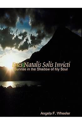 Dies Natalis Solis Invicti by Wheeler & Angela