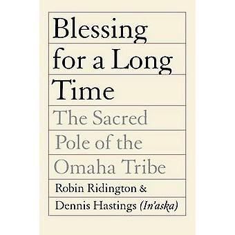 Välsignelse för en lång tid den heliga Polen Omaha stam av Ridington & Robin