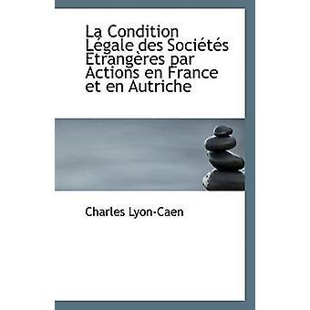 La Zustand Lgale des Socits Trangres par Aktionen En France et En Autriche-LyonCaen & Charles