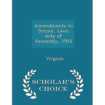 التعديلات على المدرسة القوانين أعمال الجمعية عام 1916 الطبعة اختيار العلماء بولاية فرجينيا