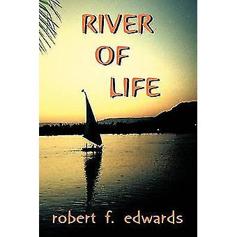 Rivier des levens door Edwards & Robert F.