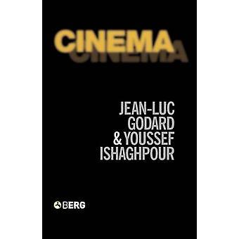 Cinema l'archeologia del cinema e la memoria di un secolo da Godard & JeanLuc