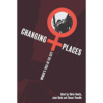 Changing Places by Booth & Chris