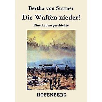 Die Waffen nieder di Bertha von Suttner