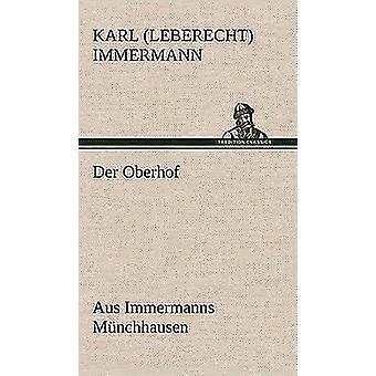 Der Oberhof by Immermann & Karl Leberecht
