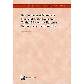 Development of Non-Bank Financial Institutions and Capital Markets in