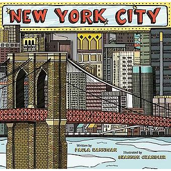 New York City by Paula Hannigan - Shannon Chandler - 9781449418762 Bo