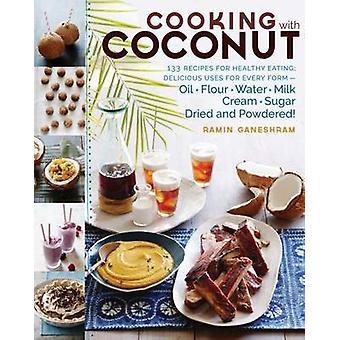 Matlagning med kokos av ramin Ganeshram-9781612126463 bok