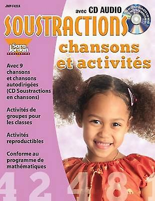 Soustractions Chansons Et Activites by MarieFrance Marcie