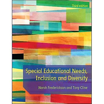 Special Educational Needs Inclusion and Diversity by Norah Frederickson