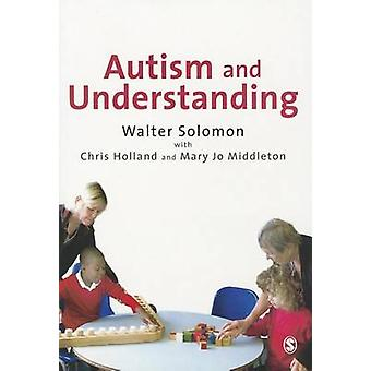 Autism and Understanding by Walter Solomon