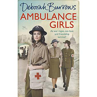 Ambulance Girls by Deborah Burrows
