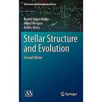 Stellar structuur en evolutie door Rudolf kippen Hahn & Alfred weigert & Achim Wei