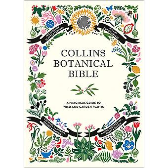 Collins Botanical Bible by Sonya Patel Ellis