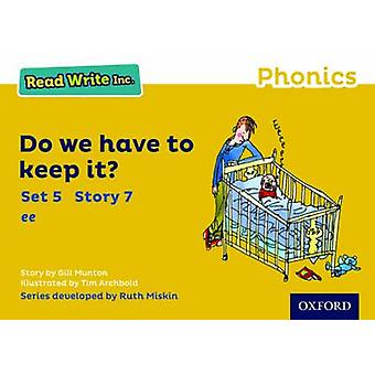 Read Write Inc. Phonics Yellow Set 5 Storybook 7 Do We Have to Keep it by Gill Munton