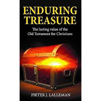 Enduring Treasure - The Lasting Value of the Old Testament for Christi