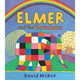 Elmer and the Rainbow by David McKee - David McKee - 9780761374107 Bo
