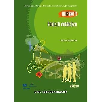 Polnisch Entdecken - Eine Lerngrammatik - 9788360229330 Book