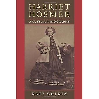 Harriet Hosmer: A Cultural Biography
