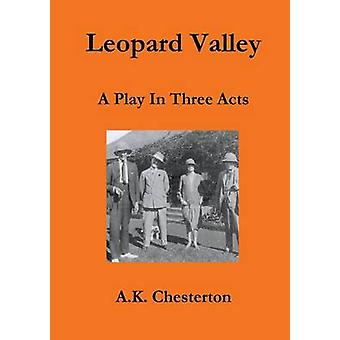 Leopard Valley by Chesterton & A. K.