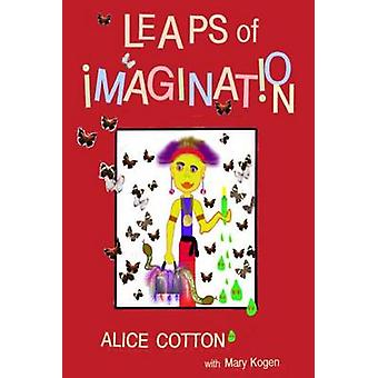 Leaps of Imagination by Cotton & Alice