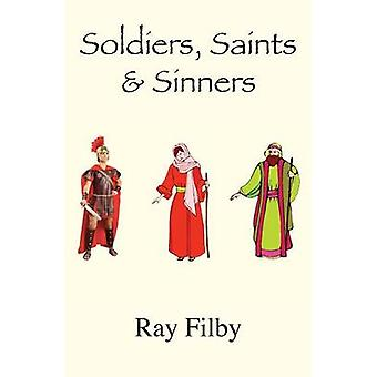 Soldiers Saints and Sinners Background Biblical Biopics by Filby & Ray
