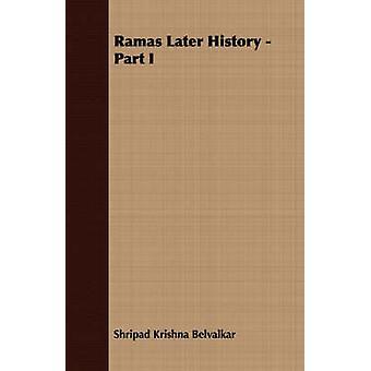 Ramas Later History  Part I by Krishna Belvalkar & Shripad