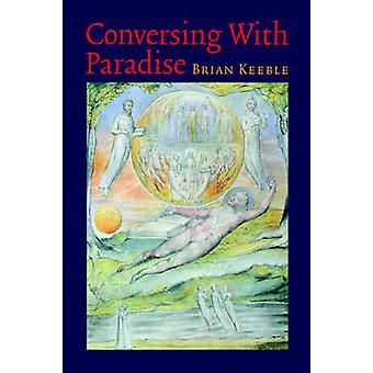 Conversing with Paradise by Keeble & Brian