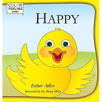 Happy Helping Children Embrace Happiness by Adler & Esther