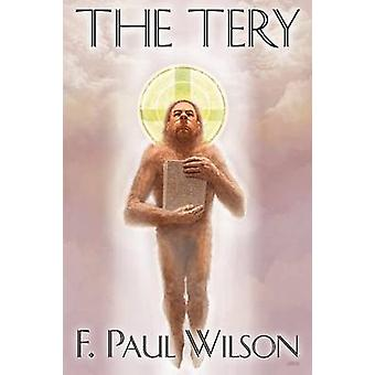 The Tery  Authors Definitive Edition  TP by Wilson & F. & Paul